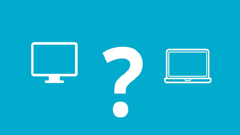 Nên mua Laptop hay PC, chọn loại máy tính nào cho phù hợp?