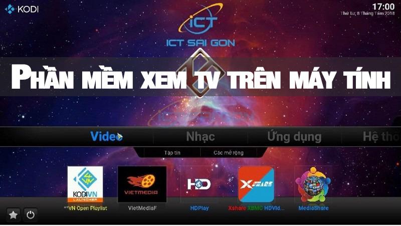 Phần mềm xem tv trực tuyến trên máy tính pc miễn phí 2019