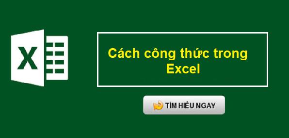18 Các Hàm Công Thức Cơ Bản Trong Excel Cho Dân Văn Phòng